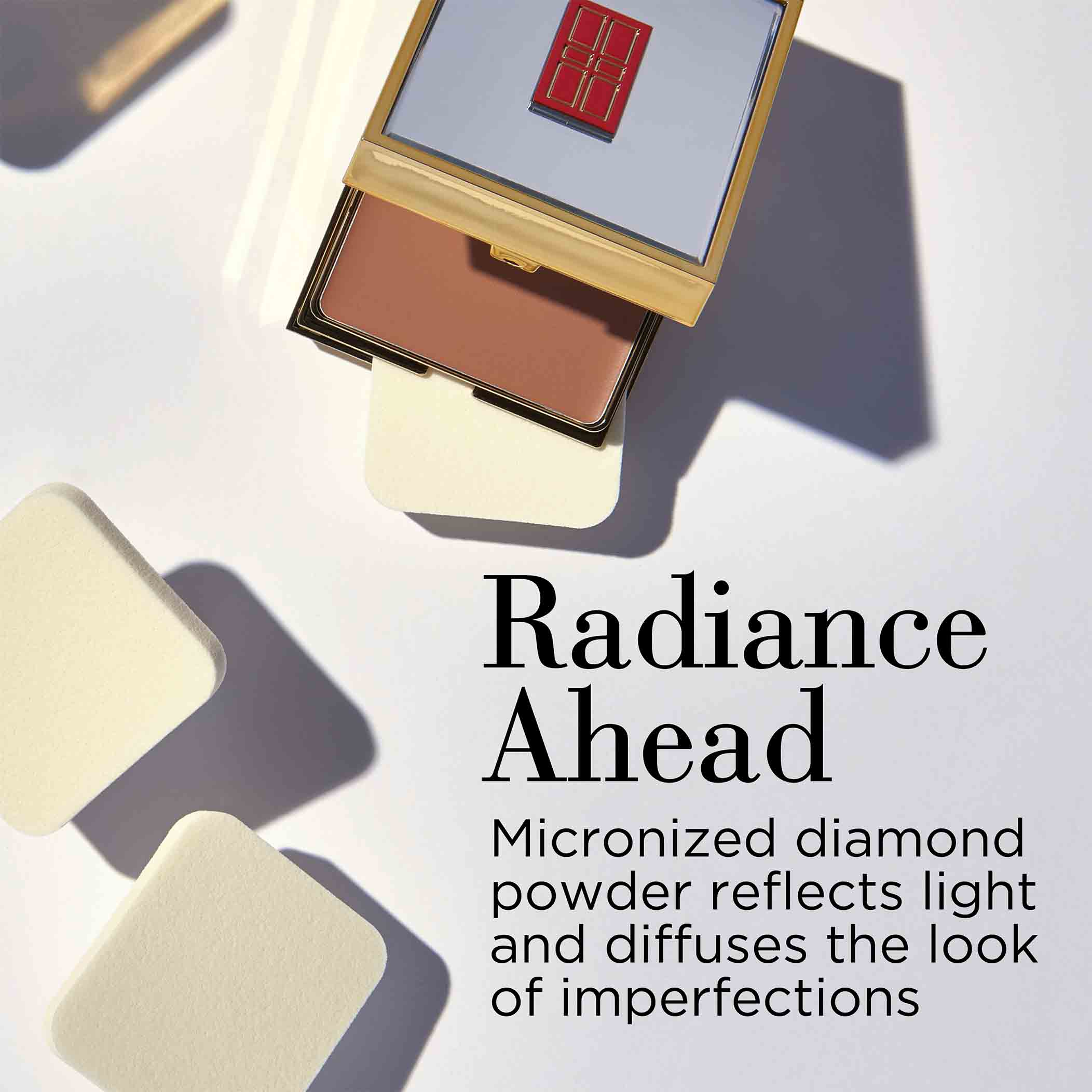 Radiance Ahead- Micronized diamond powder reflects light and diffuses the look of imperfections