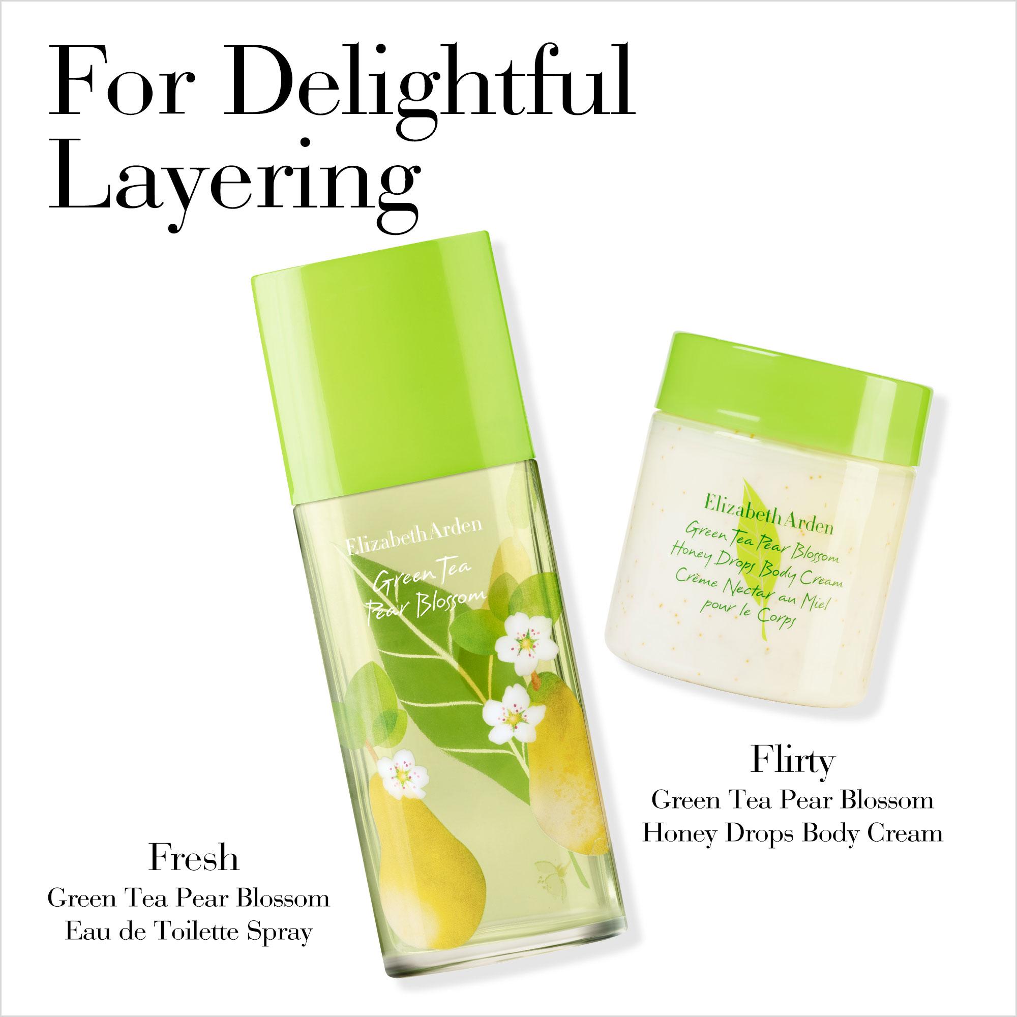 For Delightful Layering, Fresh Green Tea Pear Blossom Eau De Toilette Spray Plus Flirty Green Tea Pear Blossom Honey Drops Body Cream