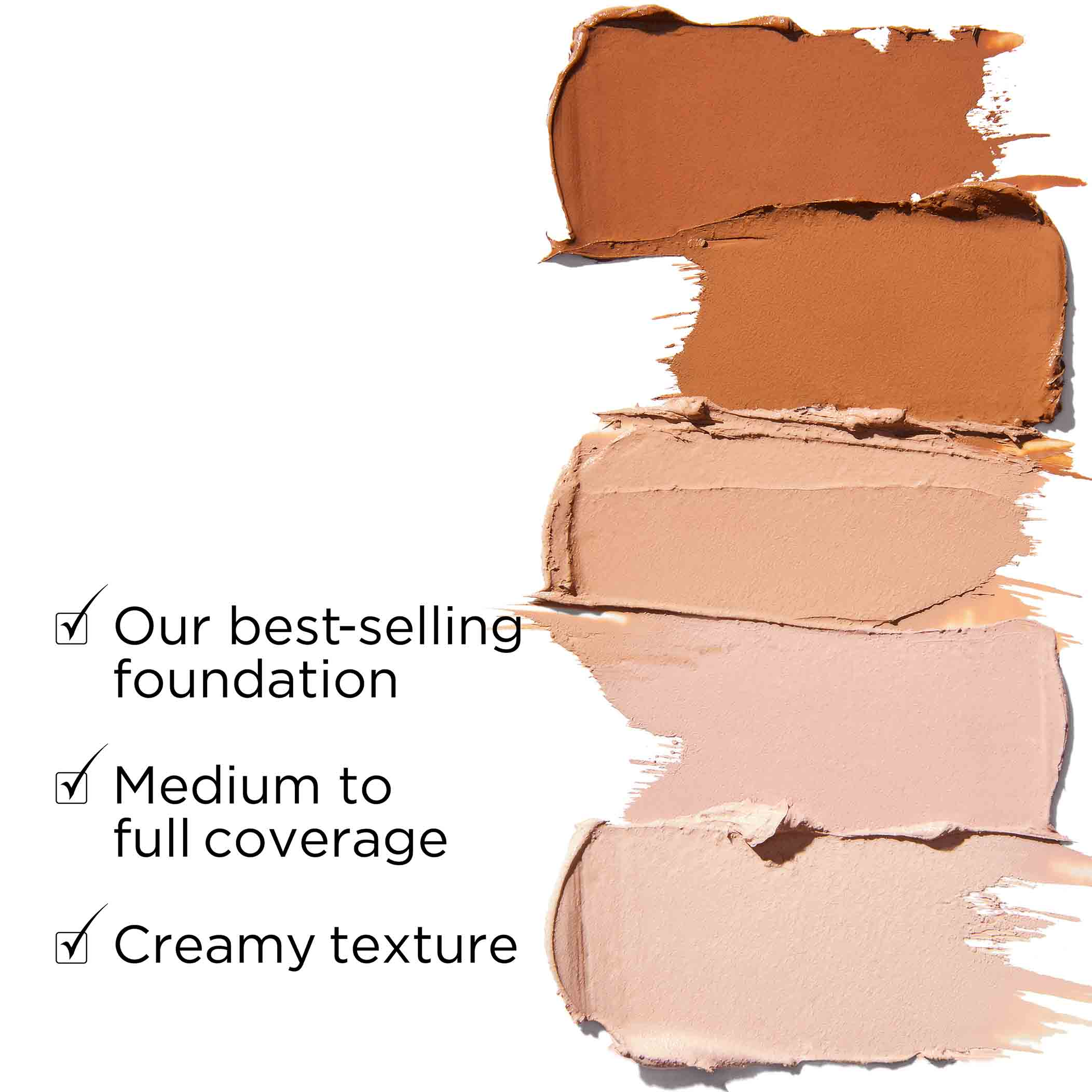 Sponge-on foundation is our best-selling foundation, medium to full coverage, creamy texture